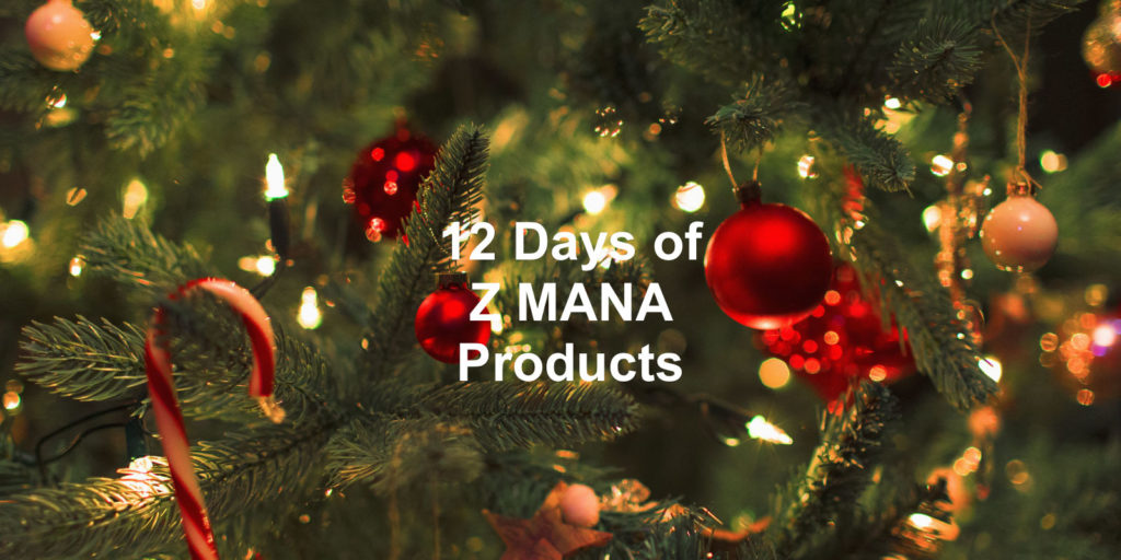 12 Days of Z MANA Products: Christmas tree